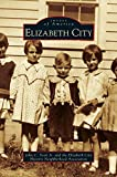img - for Elizabeth City book / textbook / text book