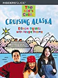 The Kid's Guide to Cruising Alaska, Eileen Ogintz and Reggie Yemma, 0762730773