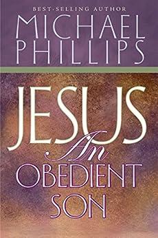 Jesus, an Obedient Son