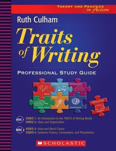 Scholastic Traits of Writing a Professional Development Series DVD, Grade 3 - 8 by Scholastic