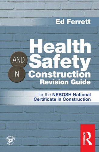 Health & Safety in Construction Revision Guide: for the NEBOSH National Certificate in Construction