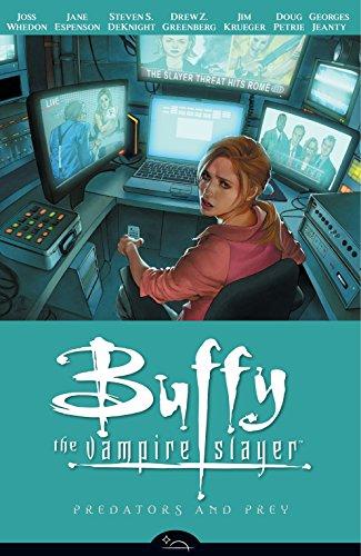 (Predators and Prey (Buffy the Vampire Slayer Season Eight, Vol.)