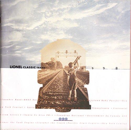 Lionel Classic Trains 1998 Catalog