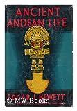 Ancient Andean Life, Hewett, Edgar L., 0819602043