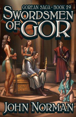 Swordsmen of Gor (Gorean Saga, Book 29) - Special Edition