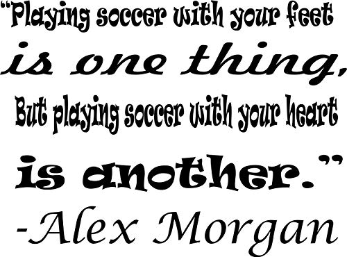 ALEX MORGAN WALL DECALS FOR GIRLS BEDROOMS / Girl Inspirational Soccer Quotes / Kids Stickers Vinyl Art For Decorating Childrens Rooms / US International Soccer Team Playing Size 20x20 inch