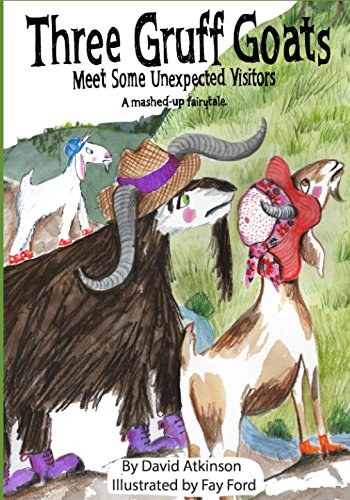 Download Three Gruff Goats Meet Some Unexpected Visitors: A mashed-up fairytale PDF