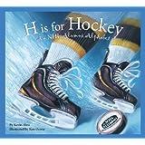H is for Hockey: A NHL Alumni Alphabet