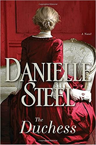 The Duchess A Novel Danielle Steel 9780345531087 Amazon