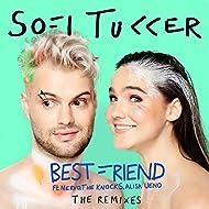 Best Friend (The Remixes) [Explicit]
