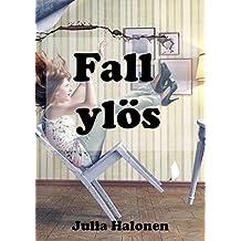 Fall ylös (Finnish Edition)