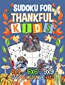 Sudoku Puzzle Book for Thankful Kids: 150 Easy, Medium, and Hard Levels with Numbers or Letters on 4x4, 6x6 and 9x9 Grids (Thanksgiving Activity Books Vol 1)