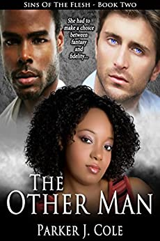 The Other Man (Sins of the Flesh Book 2) by [Cole, Parker J.]