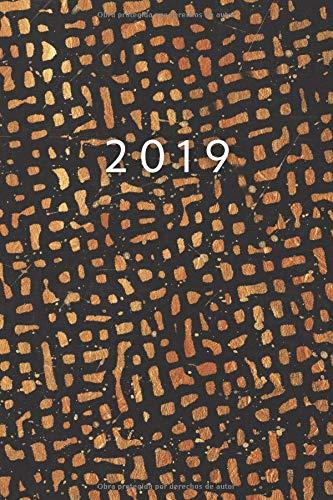 2019: Ene - DIC Agenda Semanal - 152 X 229 MM - 1 Semana En 2 Páginas - 52 Semanas Planificador Y Calendario - Oro Salvaje