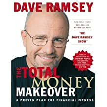 The Total Money Makeover: A Proven Plan for Financial Fitness by Ramsey, Dave (unknown Edition) [Hardcover(2003)]