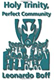 Holy Trinity, Perfect Community