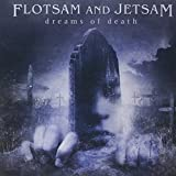 Flotsam and Jetsam: Dreams of Death (Audio CD)