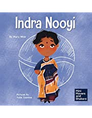 Indra Nooyi: A Kid's Book About Trusting Your Decisions