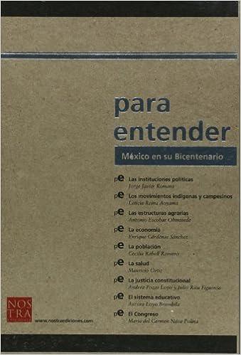 Mexico en su Bicentenario (Spanish Edition): Cecilia Rabell Romero, Jorge Javier Romero, Aurora Pozas Loyo, Julio Rios Figueroa, Leticia Reina Aoyama, ...