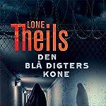 Den blå digters kone (Nora Sand 2) | Lone Theils