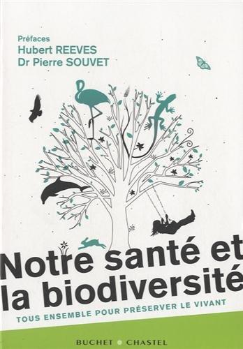 Notre santé et la biodiversité (French Edition)