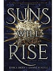 Suns Will Rise (Volume 3)
