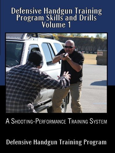 Information Dvd - Defensive Handgun Training Program Skills and Drills Volume 1