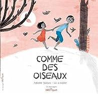 Comme des oiseaux par Adrienne Yabouza