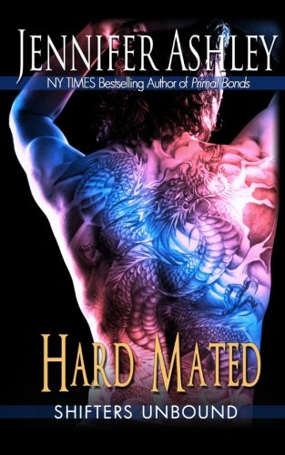 Hard Mated: Shifters Unbound by JA / AG Publishing