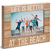 "We People Pavilion Gift Company 67242-Life is Better at The Beach Picture Frame, 5""x7"""