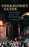 The Operagoer's Guide, M. Owen Lee, 1574670654
