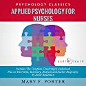 Applied Psychology for Nurses Audiobook by Mary F. Porter, Israel Bouseman Narrated by Bruce T. Harvey