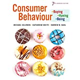 Consumer Behaviour: Buying, Having, and Being, Seventh Canadian Edition,