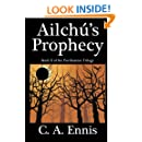Ailchu's Prophecy: 2nd Book in the Purification Trilogy