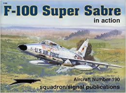 Image result for F-100 Super Sabre in action - Aircraft No. 190