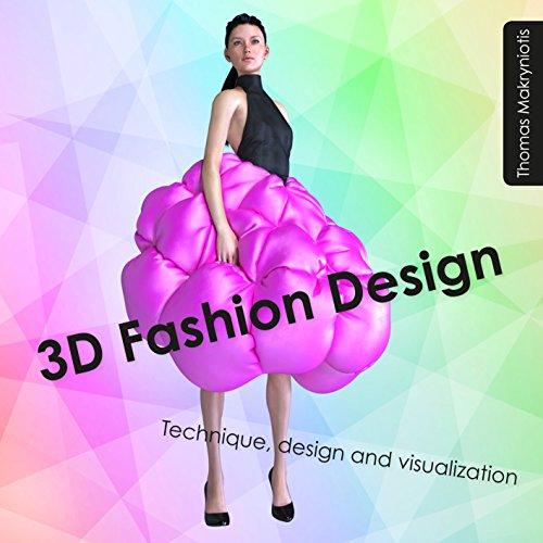 3D Fashion Design: Technique, design and ()