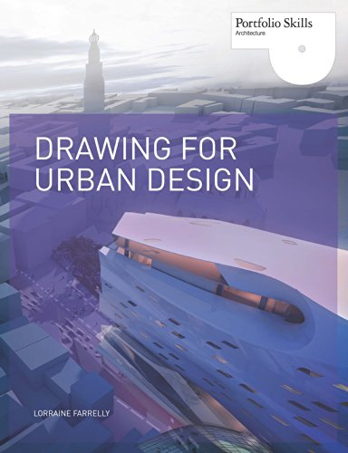 Free downloadable audiobooks for mp3 players Drawing for Urban Design (Portfolio Skills) B00KS1QIR0 by Lorraine Farrelly FB2