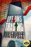 img - for Options Trading: Invest Wisely And Profit From Day One book / textbook / text book