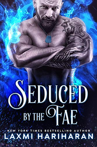 Seduced by the Fae: Paranormal Romance (Fae's Claim Book 3) by [Hariharan, Laxmi]