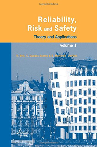 Reliability, Risk, and Safety, Three Volume Set: Theory and Applications