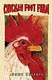 Chicken Foot Farm, Anne Estevis, 155885505X