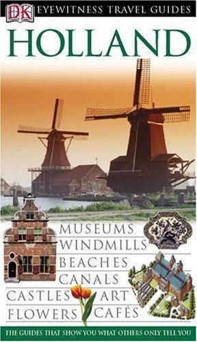 Read Online Holland (Eyewitness Travel Guides) ebook