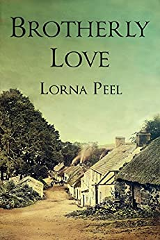 Brotherly Love: A 19th Century Irish Romance by [Peel, Lorna]