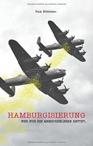 Hamburgisierung: Wer nur ein Menschenleben rettet...