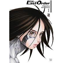Battle Angel Alita - Last Order - Vol. 1