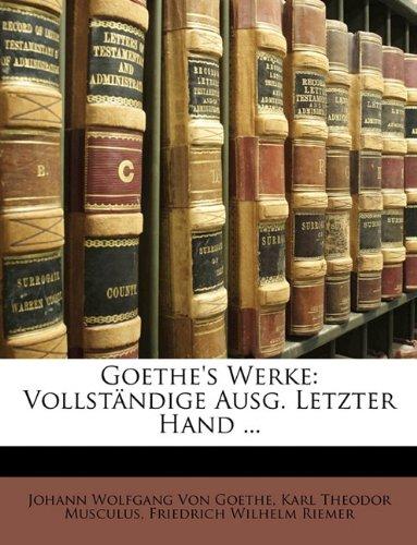 Download Goethe's Werke: Vollständige Ausg. Letzter Hand ... Zehnter Band (German Edition) pdf
