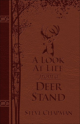 A Look at Life from a Deer Stand Deluxe Edition: Hunting for the Meaning of - Devotional Stand