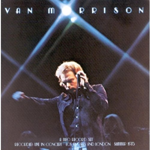 It's Too Late to Stop Now (Van Morrison Its Too Late To Stop Now)