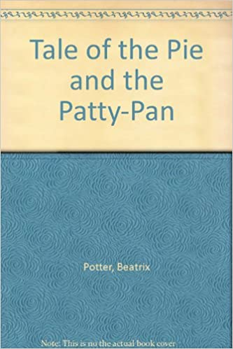 Télécharger des manuels sur une tablette Tale of the Pie and the Patty-Pan by Beatrix Potter iBook