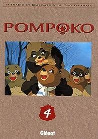 Pompoko, tome 4 par Isao Takahata